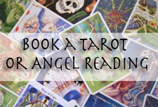 Book a Tarot or Angel Reading